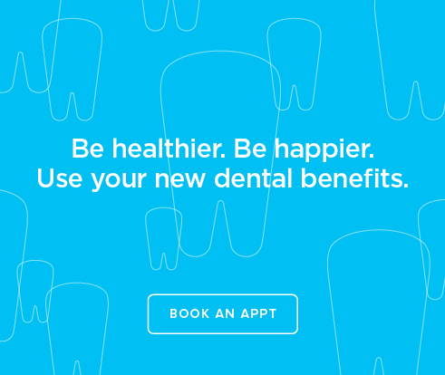 Be Heathier, Be Happier. Use your new dental benefits. - Dentists at Westchase